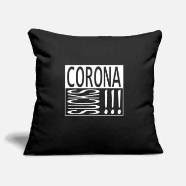 Corona corona sucks, corona - Pillowcase 17,3'' x 17,3'' (45 x 45 cm)