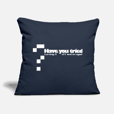 Have you tried... - Housse de coussin décorative 44 x 44 cm