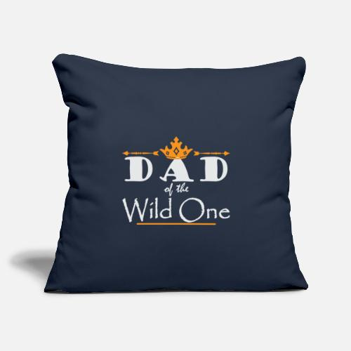 Funny Dad Of The Wild One Thing 1st Birthday Gift Kissenhulle