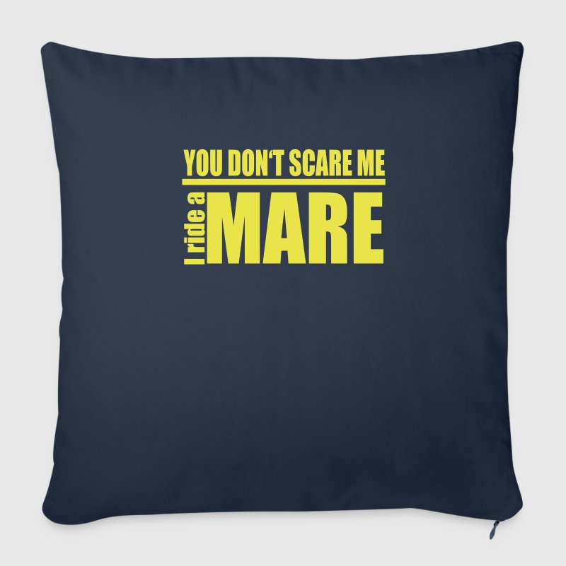 You don't scare me! I ride a mare - Sofa pillow cover 44 x 44 cm