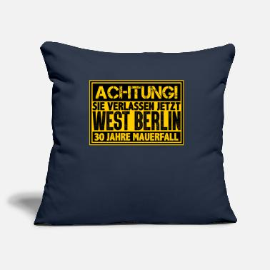 West Berlin ATTENTION You are leaving West Berlin Wall now - Pillowcase 17,3'' x 17,3'' (45 x 45 cm)