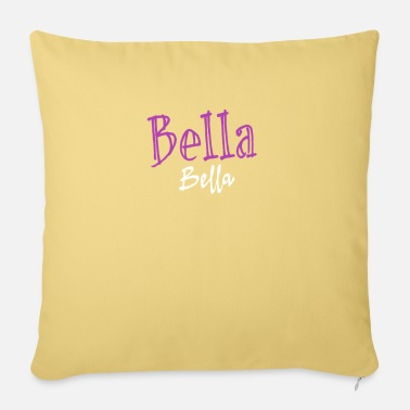 Bella Bella Bella - Pillowcase 17,3'' x 17,3'' (45 x 45 cm)