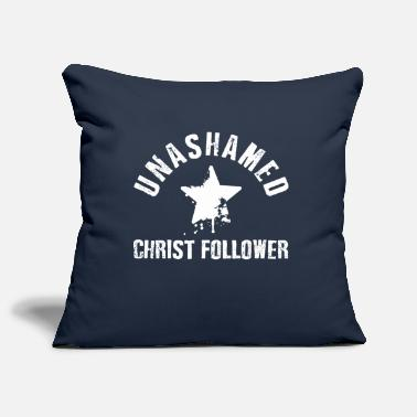 Christ Unashamed Christ Follower - Pillowcase 17,3'' x 17,3'' (45 x 45 cm)