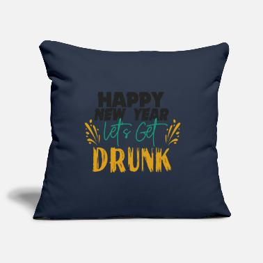 Get Drunk Let's get drunk - Pillowcase 17,3'' x 17,3'' (45 x 45 cm)