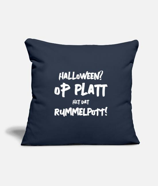 Quote Pillow Cases - Halloween vs Rummelpott - Low German sayings - Pillowcase 17,3'' x 17,3'' (45 x 45 cm) navy