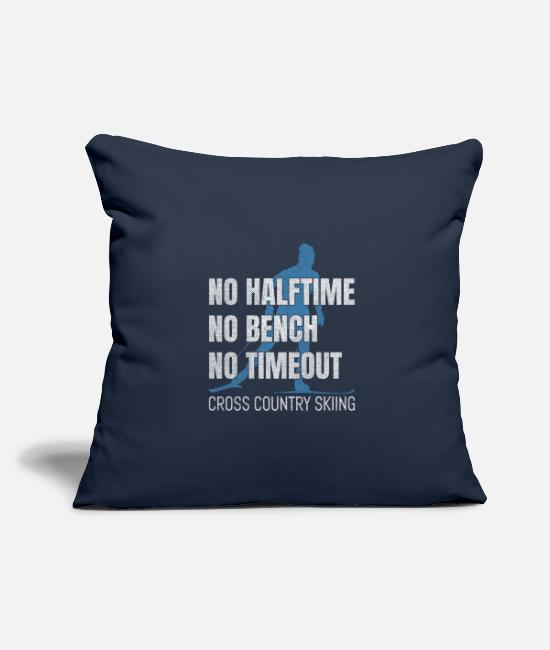 Mountains Pillow Cases - No Halftime No Bench No Timeout - Pillowcase 17,3'' x 17,3'' (45 x 45 cm) navy