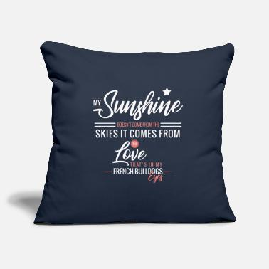 My Sunshine does not come from the skies ... - Pillowcase 17,3'' x 17,3'' (45 x 45 cm)