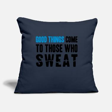 Pesi Good Things Come to Those Who Sweat - Copricuscino
