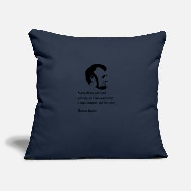 Abraham Lincoln Nearly all men can stand adversity - Pillowcase 17,3'' x 17,3'' (45 x 45 cm)