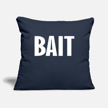 Bait bait - Pillowcase 17,3'' x 17,3'' (45 x 45 cm)