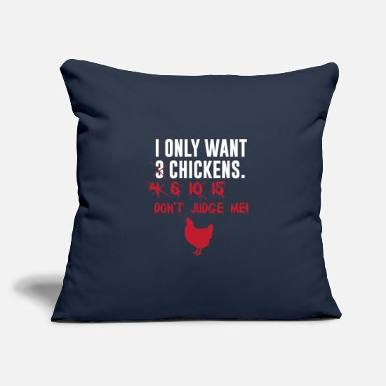 Chicken Coop Pillow Cases - I Only Want 3 Chickens - Pillowcase 17,3'' x 17,3'' (45 x 45 cm) navy