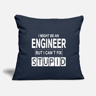 Nerd Engineer Can´t Fix Stupid - Kissenhülle