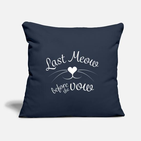 Bride Pillow Cases - Last Meow before the vow - Pillowcase 17,3'' x 17,3'' (45 x 45 cm) navy