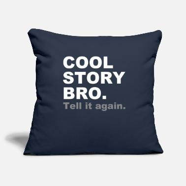 Story COOL STORY BRO - Housse de coussin