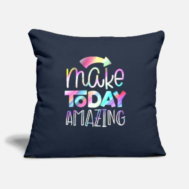 All Lovely Ideas MAKE TODAY AMAZING - Pillowcase 17,3'' x 17,3'' (45 x 45 cm)