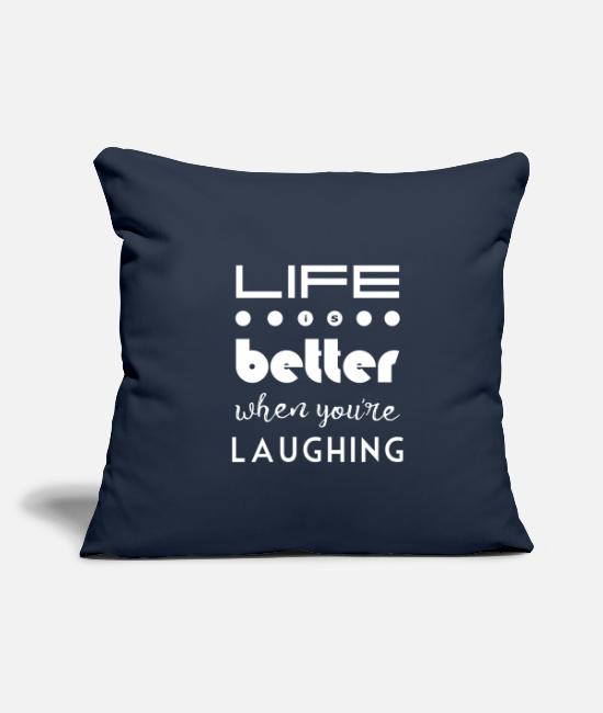 Figure Of Speech Pillow Cases - Laughter makes life better - Pillowcase 17,3'' x 17,3'' (45 x 45 cm) navy