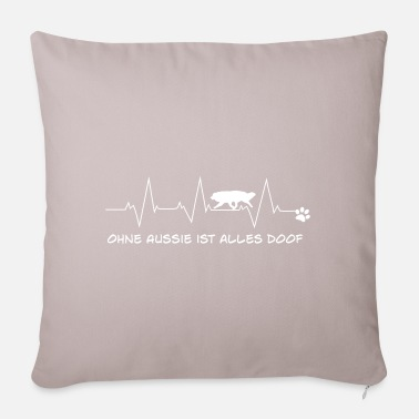 Without Aussie, everything is stupid - Pillowcase 17,3'' x 17,3'' (45 x 45 cm)