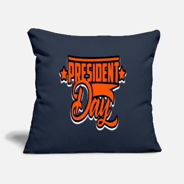 Presidents Day Of The President- President's Day - Pillowcase 17,3'' x 17,3'' (45 x 45 cm)