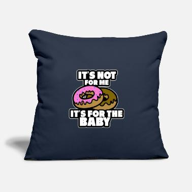 Birth It's not for the mother's hunger - Pillowcase 17,3'' x 17,3'' (45 x 45 cm)