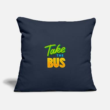 Prendre Prendre le bus - Prendre le bus - Housse de coussin