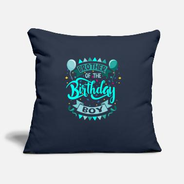 Brother Of Birthday Boy Brother of the birthday boy - Pillowcase 17,3'' x 17,3'' (45 x 45 cm)