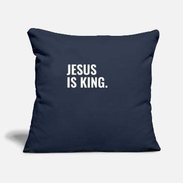 Christelijke Related To Christ Jesus Is King - Christian Quotes - Kussenhoes