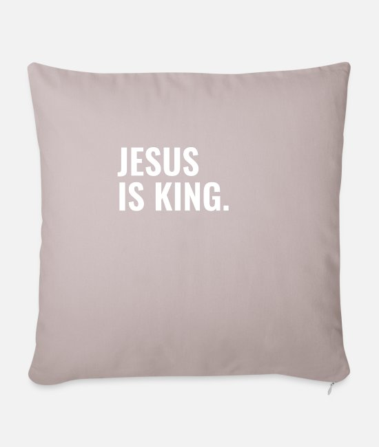 Kerk Kussenslopen - Jesus Is King - Christian Quotes - Kussenhoes licht taupe