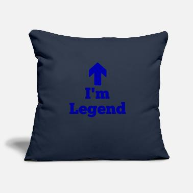 Legend I'm legend, legend - Pillowcase 17,3'' x 17,3'' (45 x 45 cm)