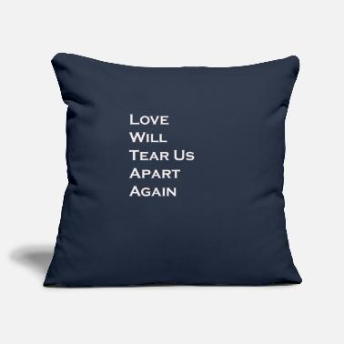 Joy Division Love wants to tear .. T-shirt - Pillowcase 17,3'' x 17,3'' (45 x 45 cm)