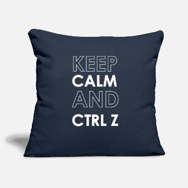 Keep Calm And Ctrl Z - Housse de coussin