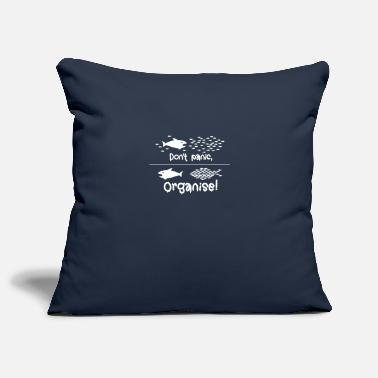 Organisation Do not panic, Organise! Occupy as a group defensively - Pillowcase 17,3'' x 17,3'' (45 x 45 cm)