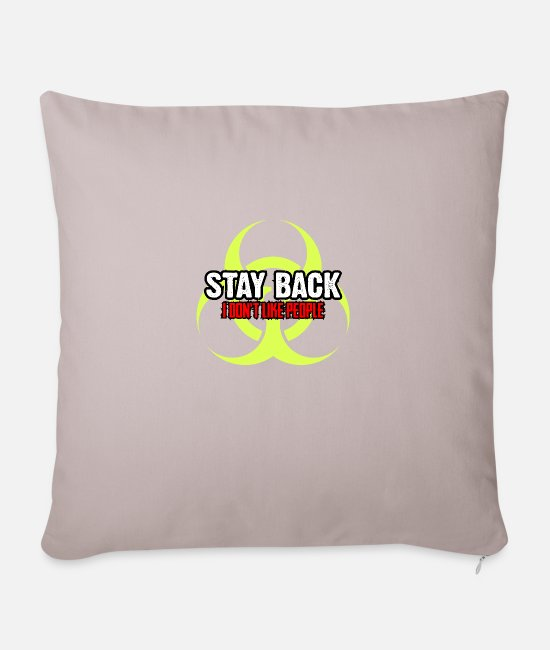 Virus Pillow Cases - Stay Back I Don't Like People Alert - Pillowcase 17,3'' x 17,3'' (45 x 45 cm) light taupe