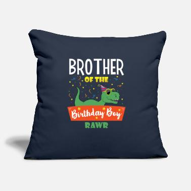 Brother Of Birthday Boy Birthday boy brother dinosaurs funny dinosaurs - Pillowcase 17,3'' x 17,3'' (45 x 45 cm)