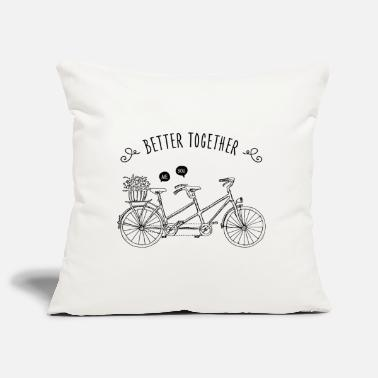 Couples &amp Better Together / Tandem / Me & amp; You - Pillowcase 17,3'' x 17,3'' (45 x 45 cm)