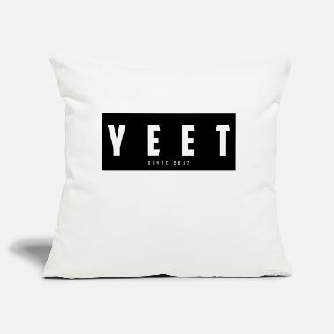 YEET Since 2017 - Sofa pillow cover 44 x 44 cm