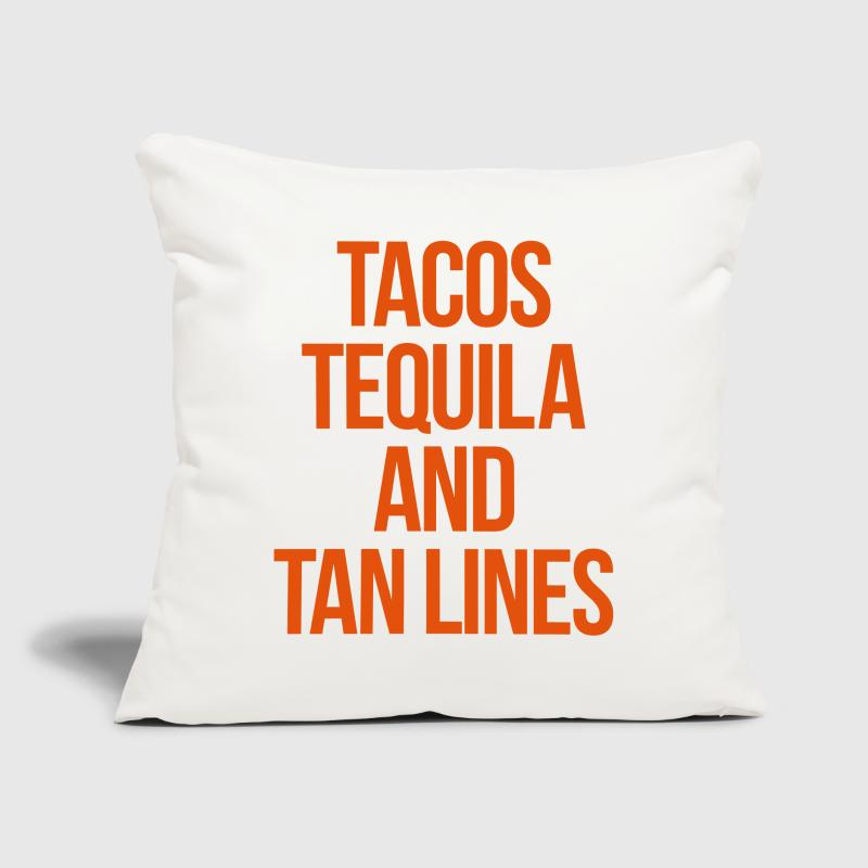 Tequila And Tan Lines Funny Quote - Sofa pillow cover 44 x 44 cm