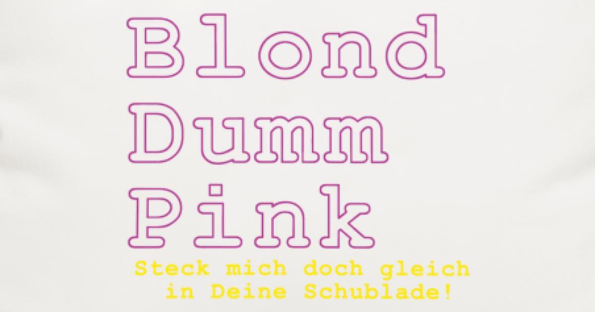 blond dumm