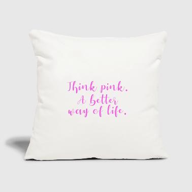 Think Pink Think pink - Sofa pillow cover 44 x 44 cm