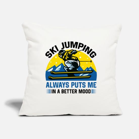Cool Sayings Pillow Cases - Ski Jumping always puts me in a better mood - Pillowcase 17,3'' x 17,3'' (45 x 45 cm) natural white