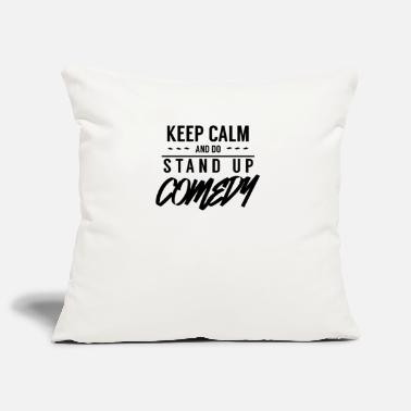 Comedy Comedy Stand Up Comedy Standup Comedy Comedian - Pillowcase 17,3'' x 17,3'' (45 x 45 cm)