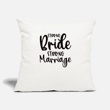 Marriage Strong Bride Strong Marriage - Pillowcase 17,3'' x 17,3'' (45 x 45 cm)
