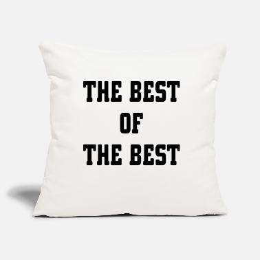 Best The Best Of The Best - Pillowcase 17,3'' x 17,3'' (45 x 45 cm)
