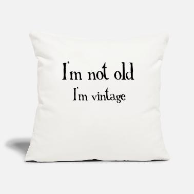 Old Not Old - Pillowcase 17,3'' x 17,3'' (45 x 45 cm)