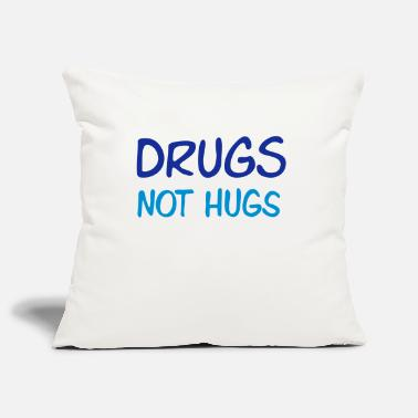Quote Hilarious College drugs not hugs - Pillowcase 17,3'' x 17,3'' (45 x 45 cm)