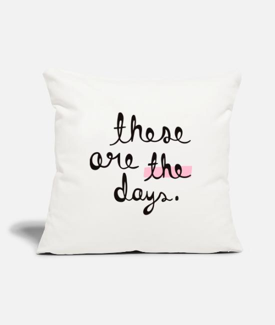 Birthday Pillow Cases - these are these days - Pillowcase 17,3'' x 17,3'' (45 x 45 cm) natural white