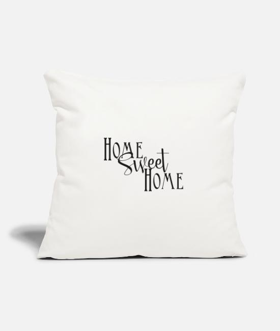 Bed Pillow Cases - Home Sweet Home - Pillowcase 17,3'' x 17,3'' (45 x 45 cm) natural white