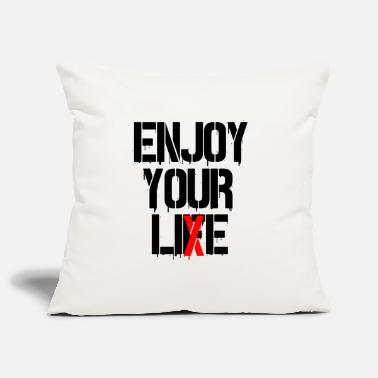 Artfetish Enjoy your Li (f) e - Pillowcase 17,3'' x 17,3'' (45 x 45 cm)
