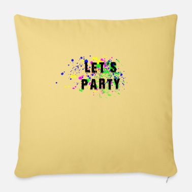 Lets Have A Party lets party - Pillowcase 17,3'' x 17,3'' (45 x 45 cm)