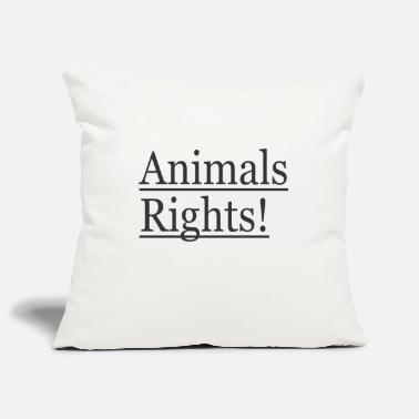 Animal Rights Animals Rights! - Kissenhülle