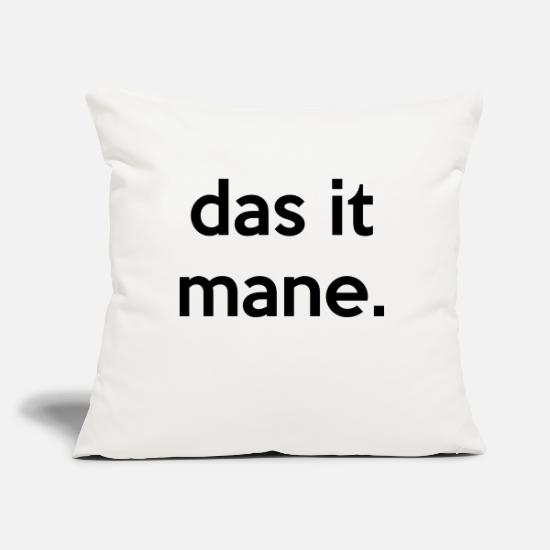 Meme Pillow Cases - das it mane. - Pillowcase 17,3'' x 17,3'' (45 x 45 cm) natural white